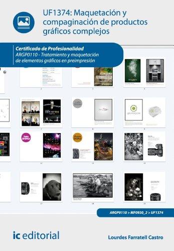 Maquetación Y Compaginación De Productos Gráficos Complejos. Argp0110 (Spanish Edition)