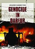 Genocide in Darfur (Genocide in Modern Times)