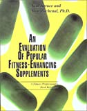 img - for An Evaluation of Popular Fitness-Enhancing Supplements book / textbook / text book