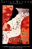 The Porcupine (0394223306) by Julian Barnes