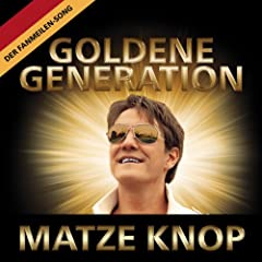 Goldene Generation (Radio Version)
