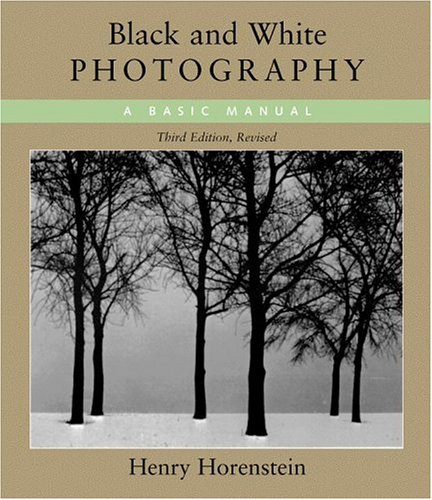 Black & White Photography: A Basic Manual