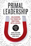 img - for By Professor Daniel Goleman - Primal Leadership: Unleashing the Power of Emotional Intelligence (10 Anv) (7.9.2013) book / textbook / text book
