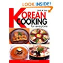 Quick & Easy Korean Cooking for Everyone (Quick & Easy Cookbooks Series)