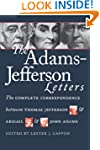 The Adams-Jefferson Letters: The Comp...