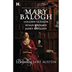 Bespelling Jane Austen: Almost Persuaded, Northanger Castle, Blood and Prejudice, Little to Hex Her | Mary Balogh,Colleen Gleason,Susan Krinard,Janet Mullany
