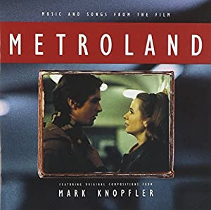 Metroland: Music and Songs from the Film