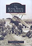 img - for The Royal Naval Air Service (Images of Aviation) book / textbook / text book