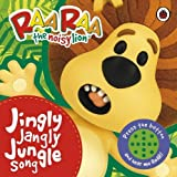 Ladybird Raa Raa the Noisy Lion: Jingly Jangly Jungle Song
