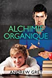 Alchimie organique (Chemistry t. 1)