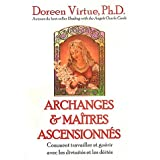 Archanges et matres ascensionns : Comment travailler et gurir avec les divinits et les ditspar Doreen Virtue