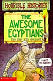 The Awesome Egyptians (Horrible History)