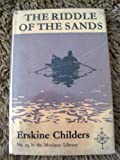 The Riddle of the Sands. A Record of Secret Service Recently Achieved. The Mariners Library No. 29