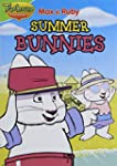 Max & Ruby - Summer Bunnies / Max et...