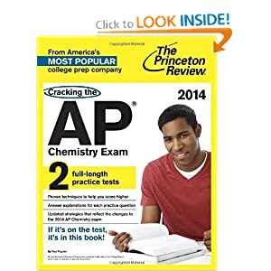 Cracking the AP Chemistry Exam, 2014 Edition (College Test Preparation ...