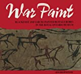 img - for War Paint: Blackfoot and Sarcee Painted Buffalo Robes in the Royal Ontario Museum book / textbook / text book