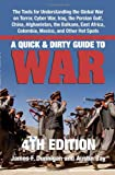 A Quick & Dirty Guide to War: Briefings on Present & Potential Wars, 4th Edition (1581606834) by Dunnigan, James F.