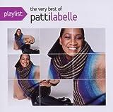 echange, troc Patti Labelle - Playlist: The Very Best of Patti Labelle