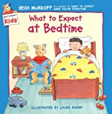 What to Expect at Bedtime (0694013250) by Murkoff, Heidi