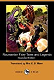 img - for Roumanian Fairy Tales and Legends (Illustrated Edition) (Dodo Press) book / textbook / text book