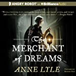 The Merchant of Dreams: Night's Masque, Book 2 (       UNABRIDGED) by Anne Lyle Narrated by Michael Page