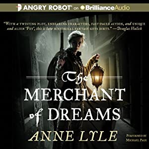 The Merchant of Dreams: Night's Masque, Book 2 | [Anne Lyle]