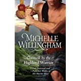 Claimed by the Highland Warrior ~ Michelle Willingham