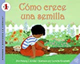 How a Seed Grows (Spanish edition): Como crece una semilla (Let's-Read-and-Find-Out Science 1) (0060887168) by Helene J. Jordan