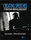 img - for Creating Speeches A Decision-Making Approach book / textbook / text book