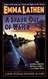 A Shark Out of Water (John Putnam Thatcher Mystery) (0061044601) by Emma Lathen