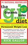 The G.I. Diet: The Easy, Healthy Way...
