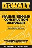 DEWALT Illustrated Spanish/English Construction Dictionary