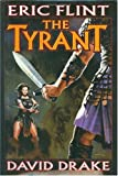 The Tyrant (Raj Whitehall) (0743435214) by Flint, Eric