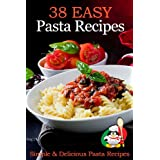 38 Easy Pasta Recipes - Simple & Delicious Pasta Recipes ~ Cooking Penguin