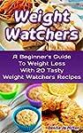 Weight Watchers: A Beginner's Guide T...