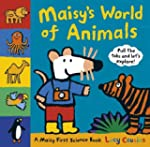 Maisy's World of Animals: A Maisy Fir...