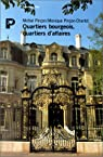 Quartiers bourgeois, quartiers d'affaires par Pin�on