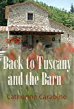 Back to Tuscany and The Barn: A Chestnut Barn in Tuscany 2