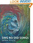 Sing No Sad Songs: Losing a Daughter...