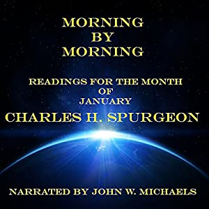 Morning by Morning: Readings for the Month of January Audiobook
