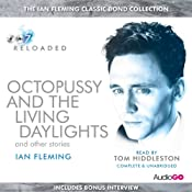 Octopussy and the Living Daylights and Other Stories | Ian Fleming