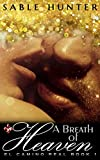 A Breath of Heaven (El Camino Real Book 1)