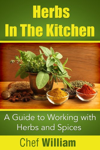 Herbs In The Kitchen by William Chaney