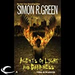 Agents of Light and Darkness: Nightside, Book 2 (       UNABRIDGED) by Simon R. Green Narrated by Marc Vietor