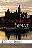 img - for Our Scandalous Senate (Point of View) book / textbook / text book