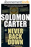 Never Back Down - Long Time Dying Private Investigator Crime Thriller series, book 4 (Long Time Dying Series) (English Edition)
