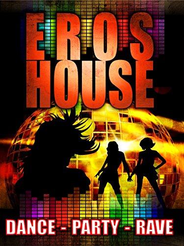 Eros House