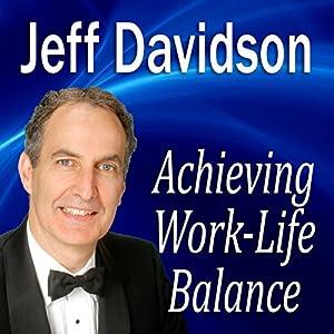 Achieving Work-Life Balance Speech