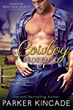 Cowboy Redeemed (Shadow Maverick Ranch Book 3)