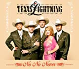 NO NO NEVER  -  TEXAS LIGHTNING